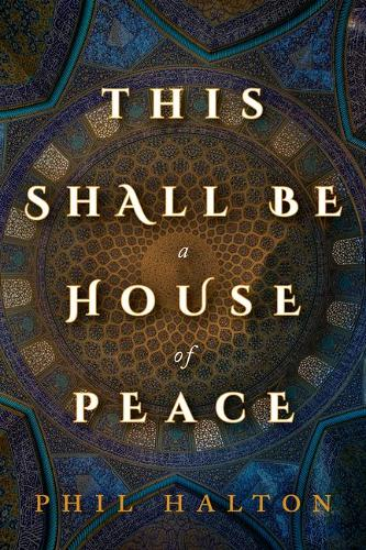 This Shall Be a House of Peace (Paperback)