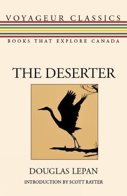 The Deserter - Voyageur Classics (Paperback)