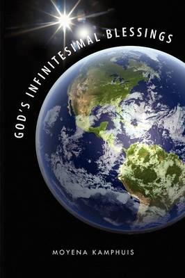 God's Infinitesimal Blessings (Paperback)