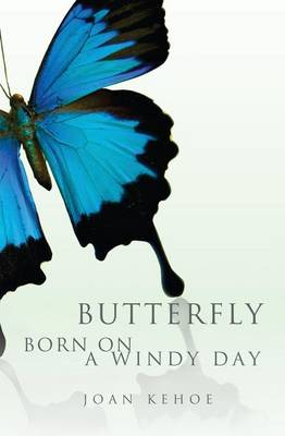 Butterfly Born on a Windy Day (Paperback)