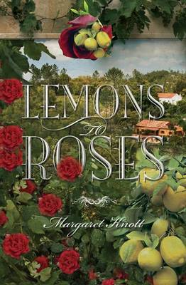 Lemons to Roses (Paperback)