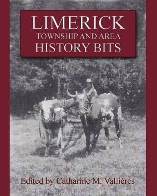 Limerick Township and Area History Bits (Paperback)