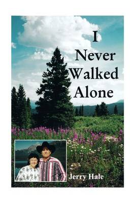 I Never Walked Alone (Paperback)