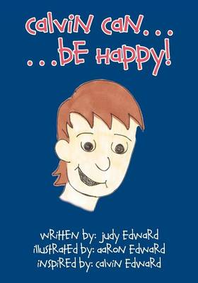 Calvin Can - Be Happy (Paperback)