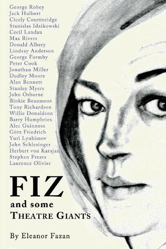 Fiz: And Some Theatre Giants (Paperback)
