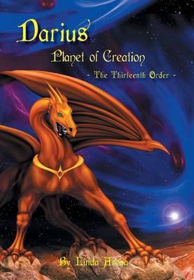 Darius: The Planet of Creation (Hardback)