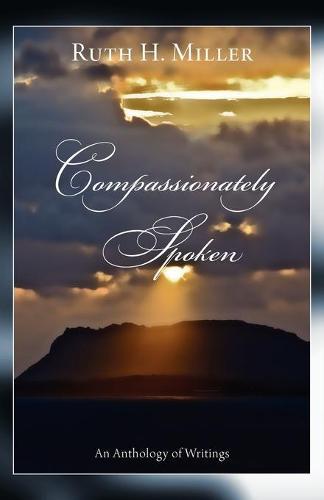 Compassionately Spoken (Paperback)
