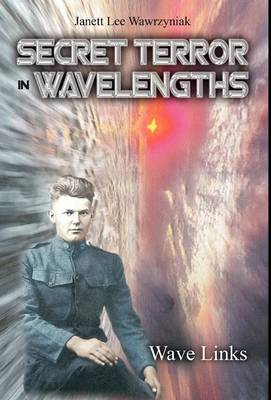 Secret Terror: In Wavelengths - Wave Links (Hardback)