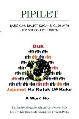 Pipilet: Basic Kuku Dialect: Kuku-English with Expressions (Paperback)