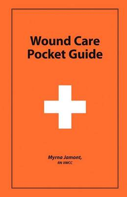 Wound Care Pocket Guide (Paperback)