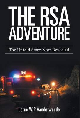 The RSA Adventure: The Untold Story Now Revealed (Hardback)