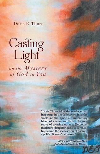 Casting Light on the Mystery of God in You (Paperback)