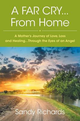 A Far Cry...from Home (Paperback)