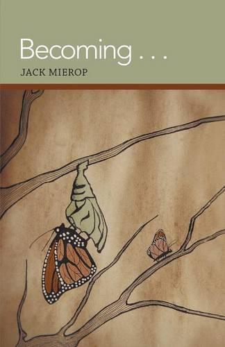 Becoming . . . (Paperback)