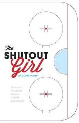 The Shutout Girl (Paperback)