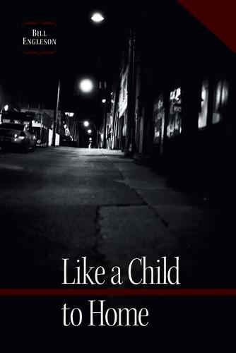 Like a Child to Home (Paperback)
