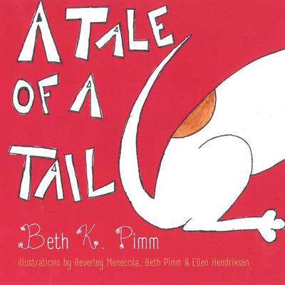 A Tale of a Tail (Paperback)