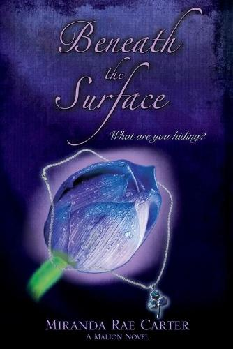 Beneath the Surface - A Malion Novel (Paperback)