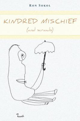 Kindred Mischief (and Scrawls) (Paperback)