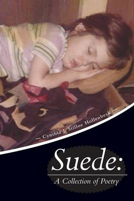 Suede: A Collection of Poetry (Paperback)