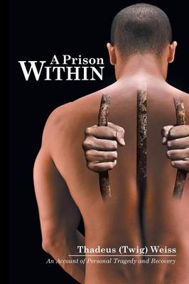 A Prison Within (Paperback)