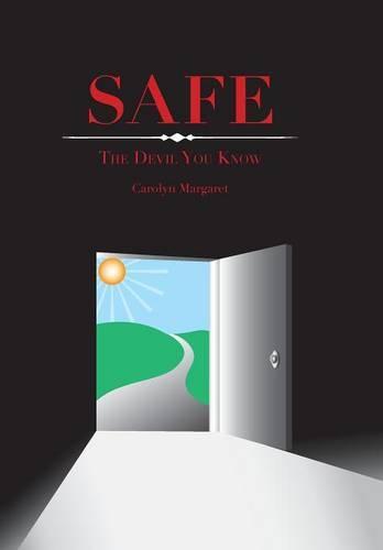 Safe: The Devil You Know! (Hardback)