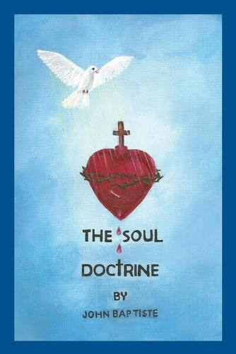 The Soul Doctrine (Paperback)