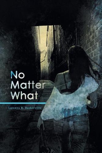 No Matter What (Paperback)
