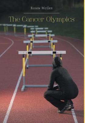 The Cancer Olympics (Hardback)