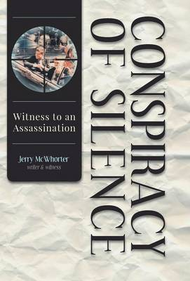 Conspiracy of Silence - Witness to an Assassination (Hardback)