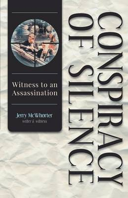 Conspiracy of Silence - Witness to an Assassination (Paperback)