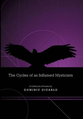 The Cycles of an Inflamed Mysticism (Hardback)