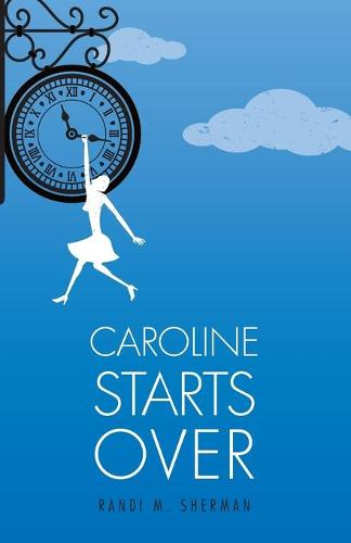 Caroline Starts Over (Paperback)