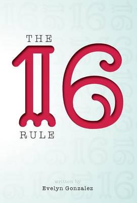 The 16 Rule (Hardback)