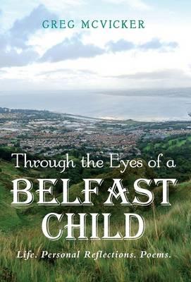 Through the Eyes of a Belfast Child (Hardback)