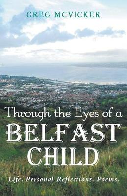 Through the Eyes of a Belfast Child (Paperback)