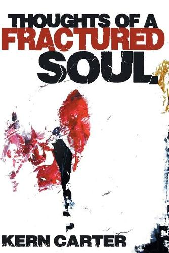 Thoughts of a Fractured Soul (Paperback)