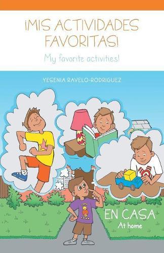 MIS Actividades Favoritas!: En Casa (Paperback)