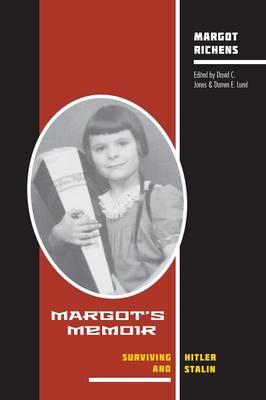 Margot's Memoir--Surviving Hitler and Stalin (Paperback)