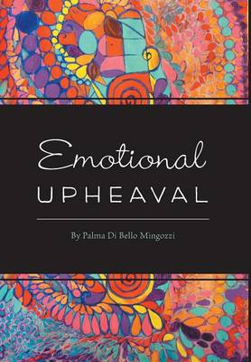Emotional Upheaval (Hardback)