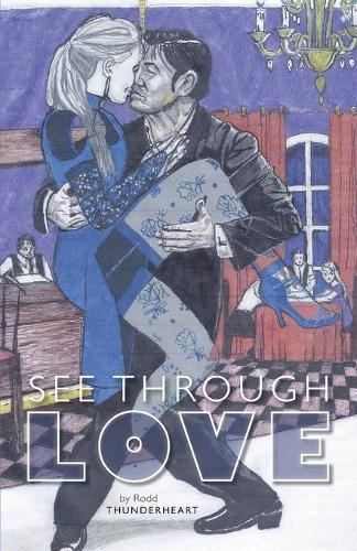 See Through Love (Paperback)