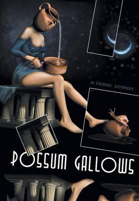 Possum Gallows (Hardback)