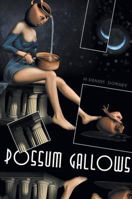 Possum Gallows (Paperback)