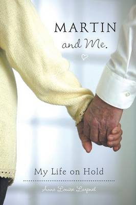 Martin and Me. - My Life on Hold (Paperback)