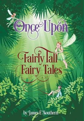 Once Upon Fairly Tall Fairy Tales (Hardback)