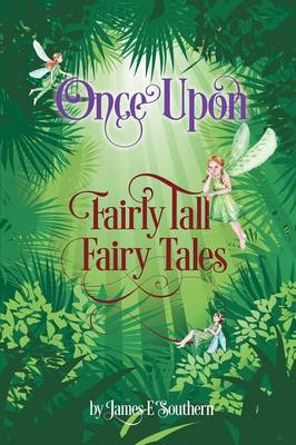 Once Upon Fairly Tall Fairy Tales (Paperback)