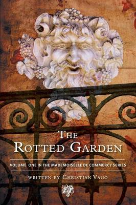 The Rotted Garden - Volume One (Paperback)
