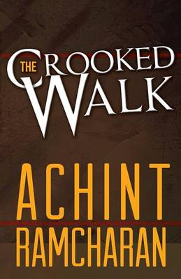 The Crooked Walk (Paperback)