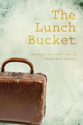 The Lunch Bucket (Paperback)