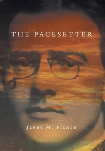 The Pacesetter: The Complete Story (Hardback)
